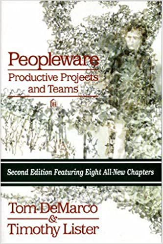 Peopleware : Productive Projects and Teams, 2nd Ed.