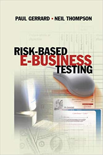 Risk Based E-Business Testing (Artech House Computer Library)